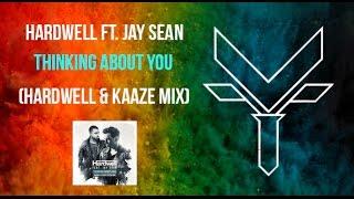 Hardwell ft. Jay Sean - Thinking About You (Hardwell & KAAZE Festival Mix) | FLS Vince remake