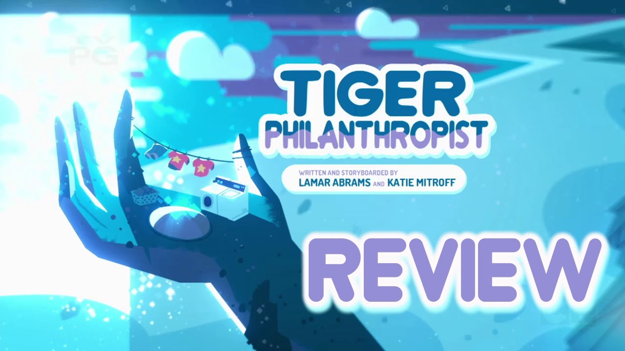 Steven Universe Review - Tiger Philanthropist