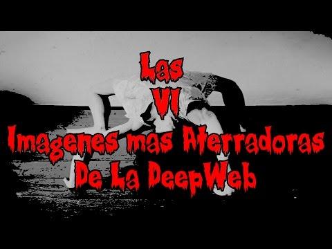 Las 6 Imagenes Mas Aterradoras De La Deep Web