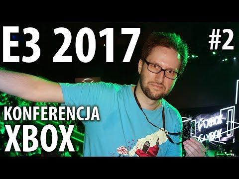 E3 2017: quaz na konferencji Xboxa (+poranek w Los Angeles)