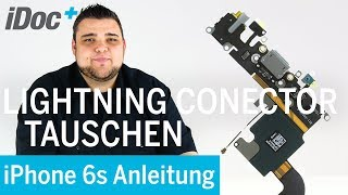 iPhone 6s - Lightning Connector tauschen / Ladebuchse oder Mikrofon defekt