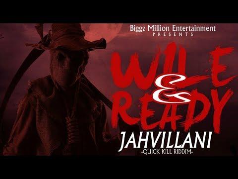 Jahvillani - Wile & Ready (Audio)