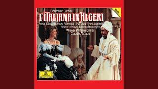 Rossini: L'italiana In Algeri / Act 2 - Uno stupido, uno stolto