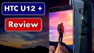 HTC U12 Plus Review With Specs - The Transparent smart Phone