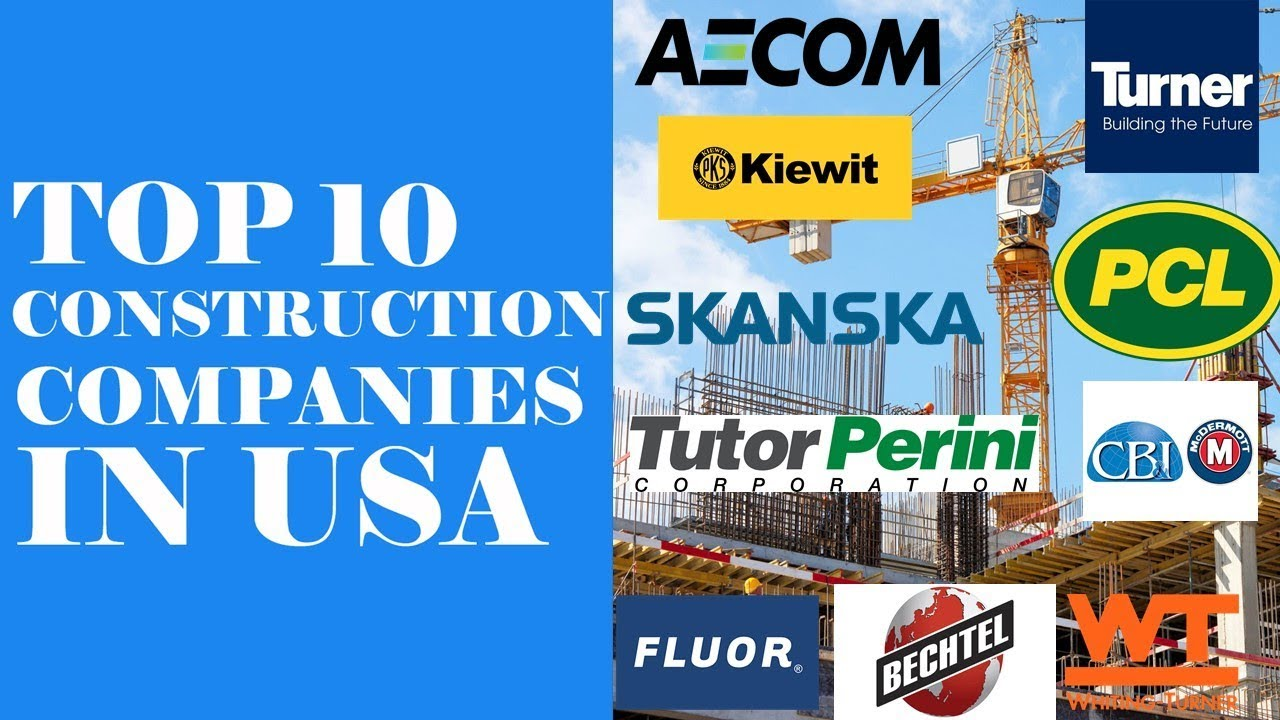 Top 10 Construction Companies In Usa Youtube