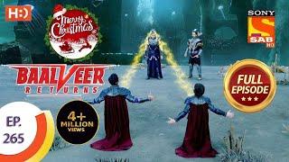 Baalveer Returns - Ep 265 - Full Episode - 28th December 2020