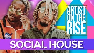 Social House   Artist On The Rise   Boyfriend Ft. Ariana Grande   Mikey Foster & Scootie