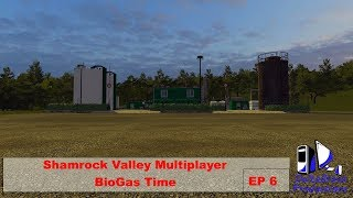 FS17: Shamrock Valley Multiplayer -BioGas Time - EP 6