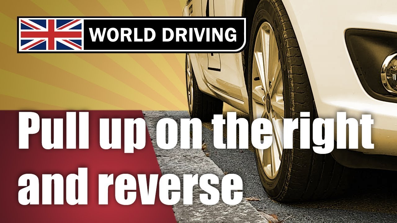 How To Pull Up On The Right & Reverse 2 Car Lengths