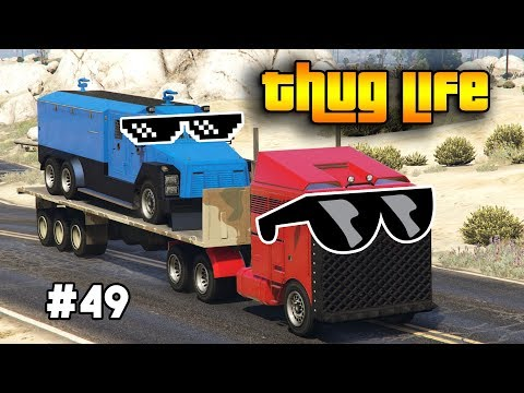 GTA 5 ONLINE : THUG LIFE AND FUNNY MOMENTS (WINS, STUNTS AND FAILS #49)