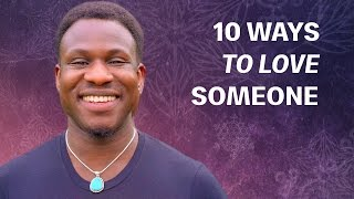 10 Simple Ways to Love Someone
