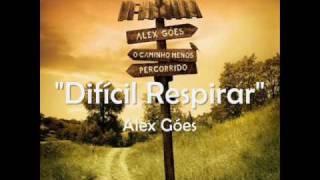 Baixar Difícil Respirar - Alex Góes