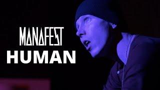 Manafest - Human (Official Music Video)