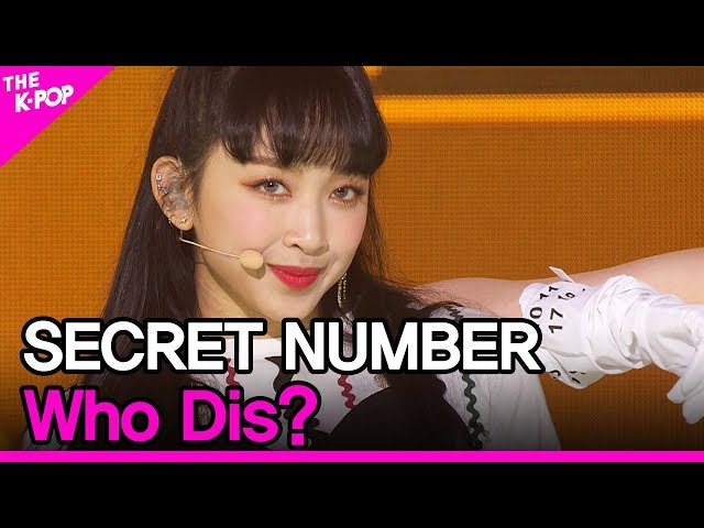 SECRET NUMBER, Who Dis? (시크릿넘버, Who Dis?) [THE SHOW 200602]