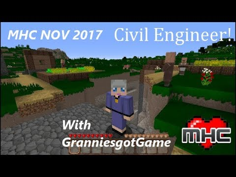 #MHC_2017_NOV - Civil Engineer ep 5 Workin' Out the Kinks