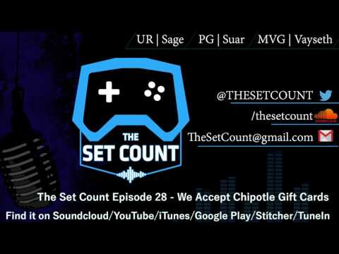 The Set Count Episode 28 - We Accept Chipotle Gift Cards as Payment