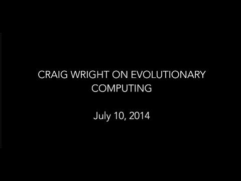 Craig Wright on Evolutionary Computation