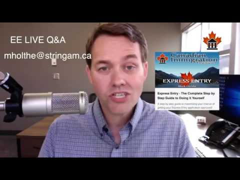 Express Entry Canada LIVE Q&A - June 1 2017