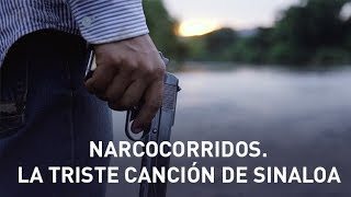 Narcocorridos. La triste canción de Sinaloa - Documental de RT