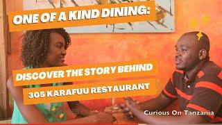 Season 1: 10 The tucked away unexpectedly restaurant in Dar es Salaam.