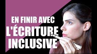 COMMENT LES PROMOTEURS DE L'ÉCRITURE INCLUSIVE NOUS MANIPULENT AVEC LEURS FAUX ARGUMENTS ?
