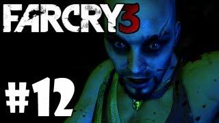 [Far Cry 3: Part12] จนกว่าจะพบกันใหม่
