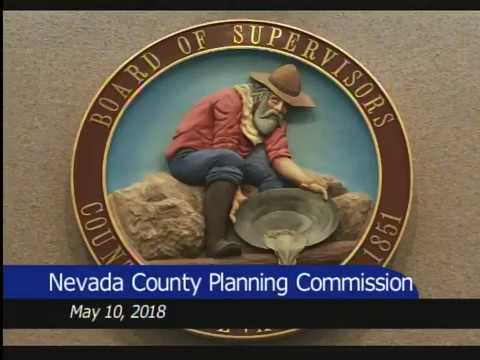 Nevada County Planning Meeting May 10, 2018