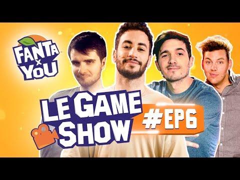 FANTAxYOU : Le Game Show #EP 6