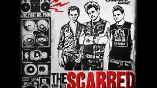 The Scarred - Live Fast Die Poor