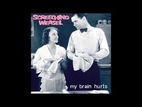 Screeching Weasel - My Brain Hurts mp3