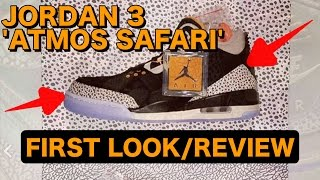 JORDAN 3 x 'ATMOS SAFARI' | First Look and Review | Airmax Day Pack | Elephant Air Max 1