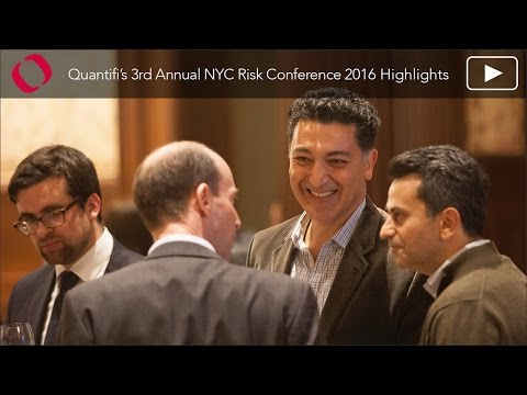 Quantifi NYC Risk Conference 2016 'The Dynamics Driving Capital Markets'