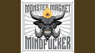 Provided to YouTube by Daredo Mindfucker · Monster Magnet Mindfucke...