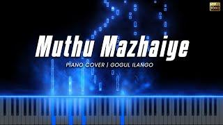 Muthu Mazhaiye Piano Cover   Mazhai   Devi Sri Prasad   Gogul Ilango