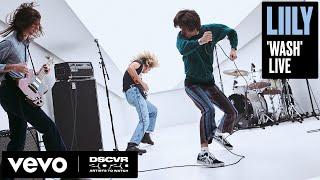 Baixar Liily - Wash (Live) | Vevo DSCVR Artists to Watch 2020
