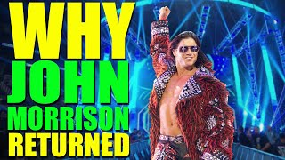 Reasons Why John Morrison Returned To WWE Over AEW! Why Vince CANCELLED Superstars Push!