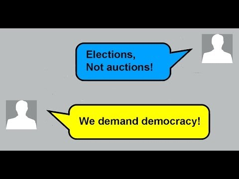 Elections, not auctions! We demand democracy!