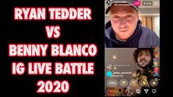 FULL Ryan Tedder vs Benny Blanco IG LIVE Battle 2020