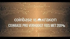 Coinbase PRO Verhoogt Fees met 200%🤔Kraken nu de ideale exchanges??
