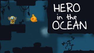 Hero in The Ocean Full Gameplay Walkhrough All Levels