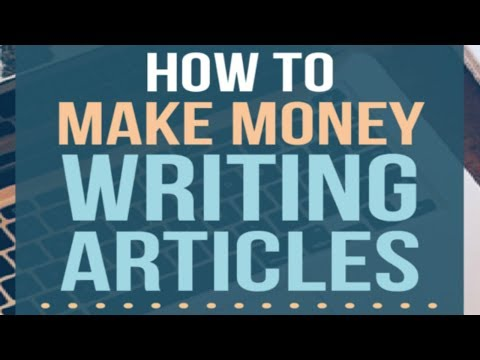 How to make money writing articles - Best method
