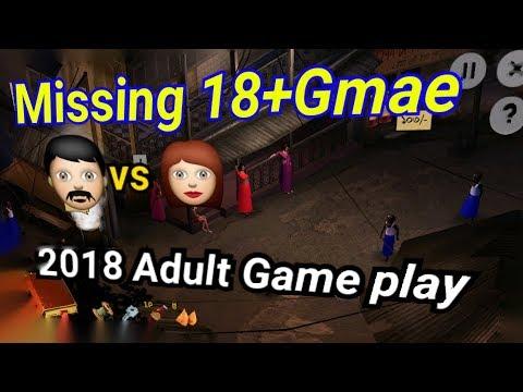 Adult 18+Gmae Play Missing //18+gmae Play 2018