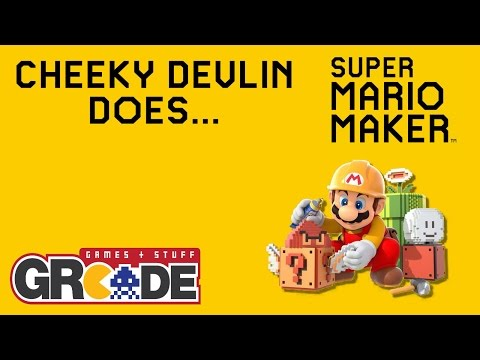 Cheeky Devlin Does Super Mario Maker - 05/11/2015 - UPDATE SPECIAL