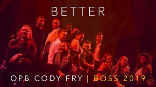 Better (opb. Cody Fry) - Mixed Mode - Boston Sings [BOSS] 2019