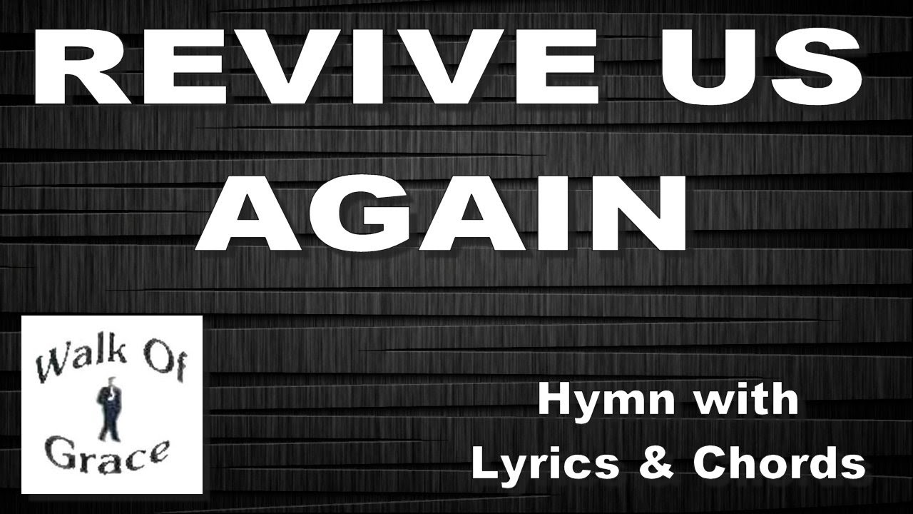 revive us again pdf chords