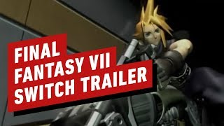 FINAL FANTASY VII – Nintendo Switch Trailer