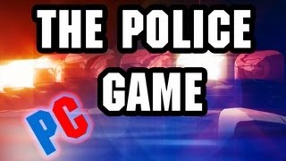 The Police Force - BEST GAME EVER?