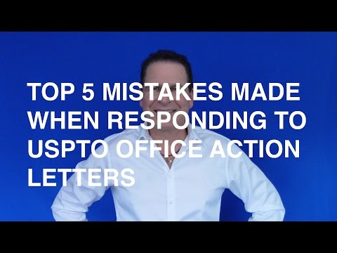 Top 5 Mistakes Made When Responding to USPTO Office Action Letters