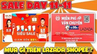 Sale 11-11 Day mua gì trên Lazada Shopee ( Review lazada 11.11 sale ) | Văn Hóng