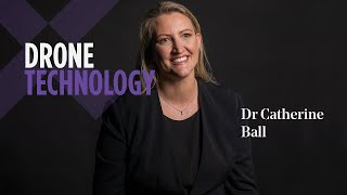 Dr Catherine Ball | Drone Technology | Saxton Speakers